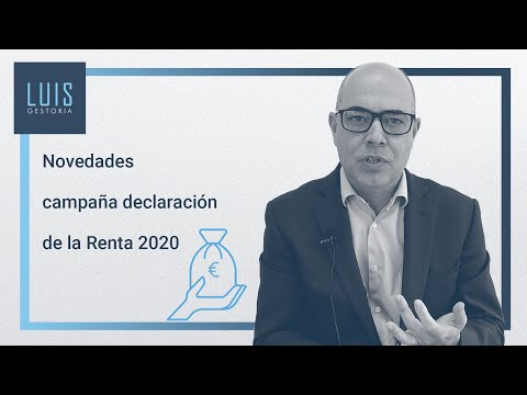Novedades campaña declaración de la Renta 2020