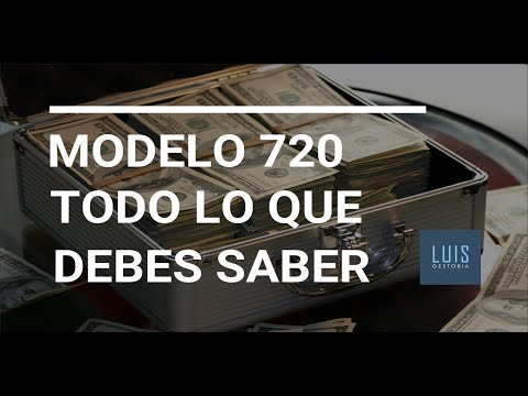 Modelo 720 - Todo lo que debes saber 💸 Bienes y derechos situados en el extranjero