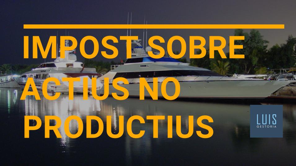 Impost Sobre Actius No Productius