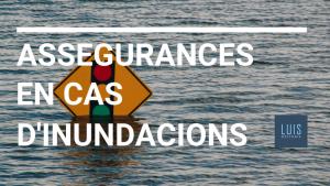 Assegurances en cas d'inundacions