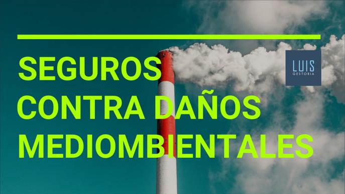 Seguros contra daños medioambientales careta esp