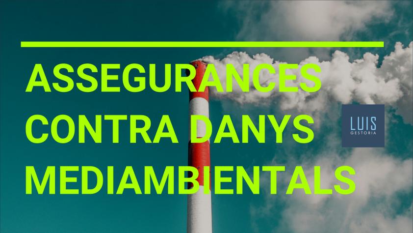 assegurances contra danys medioambientals