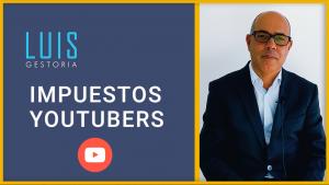 Impuestos para youtubers